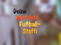Deine perfekte Fussball-Steffi