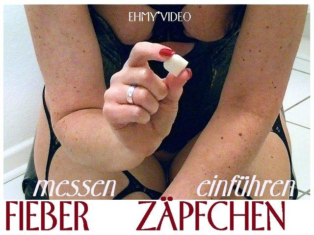 FIEBER.messen - ZÄPFCHEN.einführen