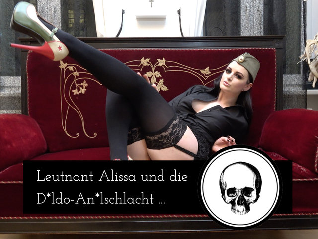 Leutnant Alissa und die anale Dildoschlacht